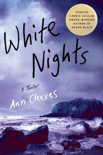 White Nights: A Thriller (Shetland Book 2) (English Edition)