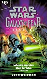 Star Wars, Galaxy of Fear, Bd.1-2, Lebendig begraben - John Whitman