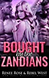 Bought by the Zandians: Alien Warrior Reverse Harem Romance (Zandian Brides Book 2)