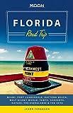 Moon Florida Road Trip: Miami, Fort Lauderdale, Daytona Beach, Walt Disney World, Tampa, Sarasota, Naples, the Everglades & the Keys (Moon Handbooks) by Jason Ferguson (2014-12-16)