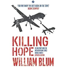 Killing Hope: US Military and CIA Interventions since World War II
