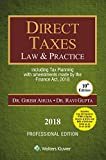 Direct Taxes Law & Practice: including tax planning with amendments made by the Finance Act, 2018