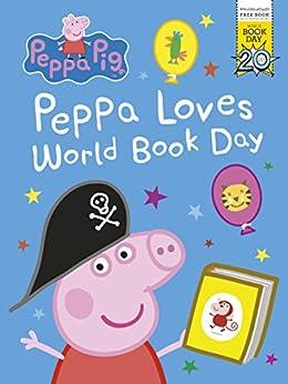 Peppa Pig: Peppa Loves World Book Day (English Edition