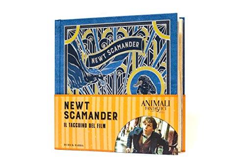 Animali fantastici e dove trovarli. Newt Scamander. Il taccuino del film. Ediz. a colori