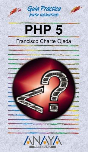 PHP 5 (Guías Prácticas) por Francisco Charte