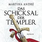 Das Schicksal der Templer (Laufzeit 34:48 Stunden, ungekürzte Lesung auf 3 MP3-CDs) - Martina André