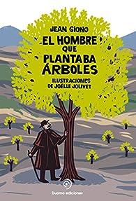 Hombre Que Plantaba Arboles. El Pop Up - Edición 3 par Jean Giono