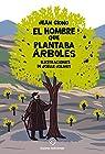 Hombre Que Plantaba Arboles. El Pop Up - Edición 3 par Giono
