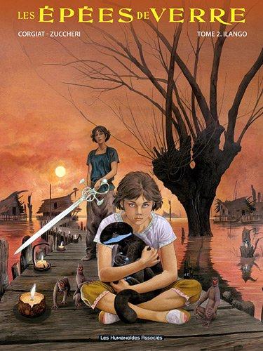 Les épées de verre, Tome 2 : Ilango