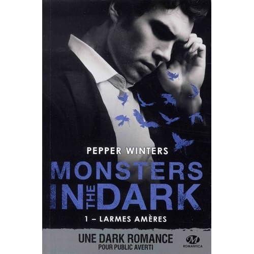 Monsters in the Dark, T1 : Larmes amères