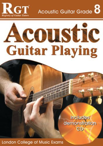 ACOUSTIC GUITAR PLAY - GRADE 8 (RGT Guitar Lessons) by Tony Skinner (2008-03-01)