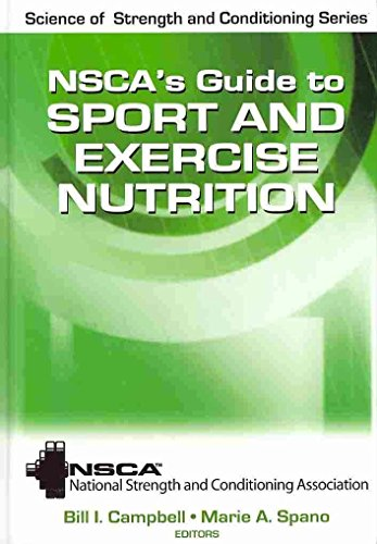 [NSCA's Guide to Sport and Exercise Nutrition] (By: National Strength & Conditioning Association (NSCA)) [published: March, 2011] par National Strength & Conditioning Association (NSCA)