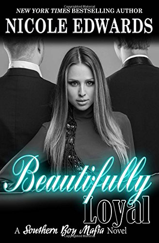 Beautifully Loyal: Volume 2 (Southern Boy Mafia)