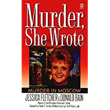 Murder in Moscow: A Novel (A murder, she wrote mystery)