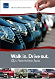 Walk in. Drive out. GSA Fleet Vehicle Sales (English Edition)