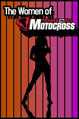 The Women of Transworld Motocross