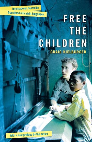 Free The Children (English Edition) eBook: Kielburger, Craig ...