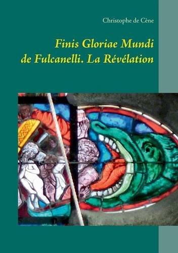 Finis gloriae mundi de fulcanelli : La Révélation