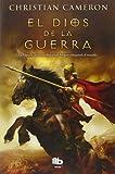 El Dios de la guerra: La historia de cómo Alejandro Magno conquistó el mundo (Maxi B De Bolsillo)