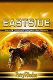 Perry Rhodan Eastside-Trilogie: Band 3: Kampf gegen die Blues