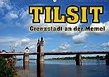 Tilsit - Grenzstadt an der Memel (Wandkalender 2019 DIN A2 quer): Deutsche Spuren im russischen Sowjetsk (Monatskalender, 14 Seiten ) (CALVENDO Orte)