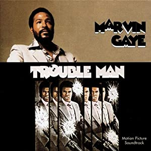 Marvin Gaye - Trouble Man [40th Anniversary]
