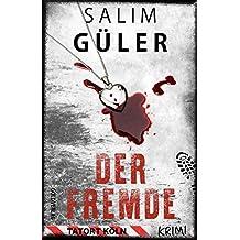 Der Fremde - Tatort Köln: Krimi