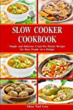 Best Crock Pot Dinners - Slow Cooker Cookbook: Simple and Delicious Crock-Pot Dinner Review