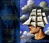 Bellini : Il pirata. Caballe, Cappuccilli, Capuana.