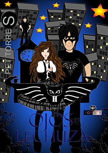 Lechuza Negra: Ojos de Lechuza ( Versión ilustrada) por Pet TorreS