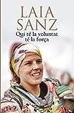 Qui té la voluntat té la força (ORIGENS) (Catalan Edition)