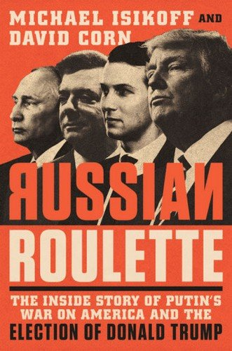 Russian Roulette por Isikoff Michael