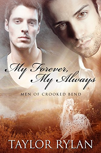 my-forever-my-always-men-of-crooked-bend-book-1-english-edition