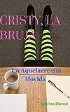 Cristy, la Bruja : Un Aquelarre con Movida