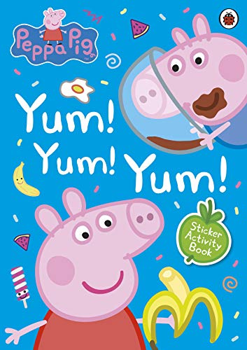 Peppa Pig: Yum! Yum! Yum! Sticker Activity Book -