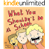 Children's Books: WHAT YOU SHOULDN'T DO AT SCHOOL !: (Fun, Rhyming Bedtime Story/Picture Book About all the things you shouldn't do at school, for Beginner Readers, Ages 2-8)