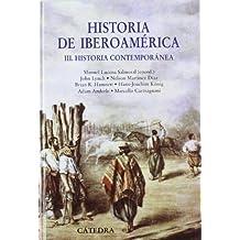 Historia de Iberoamérica, III (Historia. Serie Mayor)