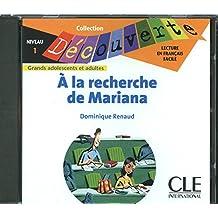 A la recherche de Mariana - Niveau 1 - Lecture Découverte - CD