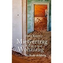 """Mietvertrag und neue Wohnung. Ihr Recht als Mieter (Reihe """"Recht kompakt"""" 5)"""