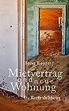 """Mietvertrag und neue Wohnung. Ihr Recht als Mieter (Reihe """"Recht kompakt"""" 5) (German Edition)"""