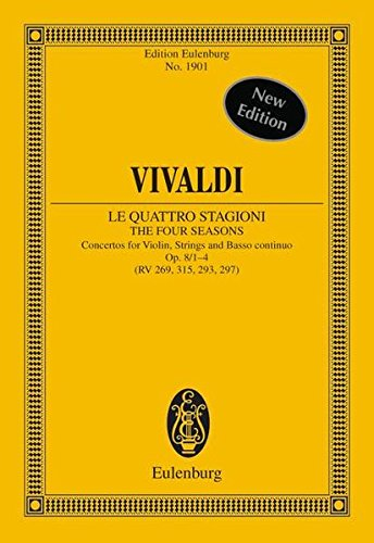 Le Quattro Stagioni / The Four Seasons: Concertos for Violin, Strings, Basso Continuo Op. 8/1-4 (RV 269, 315, 296, 297)