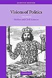 Visions of Politics 3 Volume Set: Visions of Politics, Volume III: Volume 3 (Visions of Politics (Paperback))