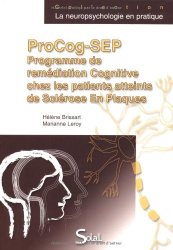 ProCog-SEP : Programme de remdiation, Cognitive chez les patients atteints de Sclrose en Plaques (1Cdrom)
