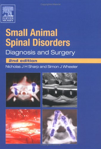 Small Animal Spinal Disorders: Diagnosis and Surgery, 2e