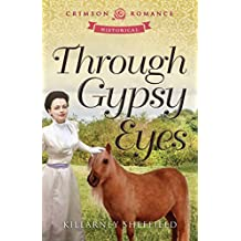 Through Gypsy Eyes (Crimson Romance) (English Edition)