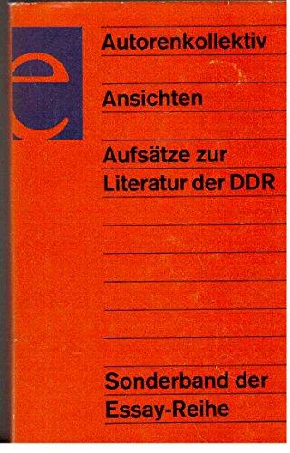 Ansichten: Aufsätze zur Literatur der DDR