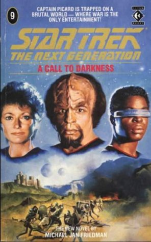 Cover of A Call to Darkness (Star Trek: The Next Generation 9)