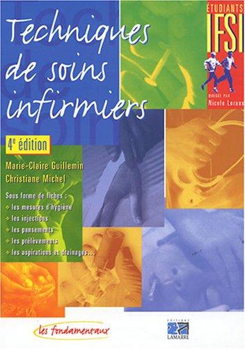 Techniques de soins infirmiers par Marie-Claire Guillemin, Christiane Michel