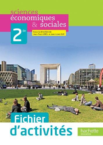 Fichier d'activits Sciences conomiques et sociales (SES) 2de - dition 2013