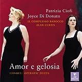 Haendel - Amor e gelosia : duos d'opéra / Ciofi · Di Donato · Il Complesso Barocco · Curtis